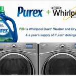 Enter the Whirlpool Duet Washer and Dryer Sweepstakes and you could win a Whirlpool Duet Washer and Dryer pair and year's supply of Purex Detergent.