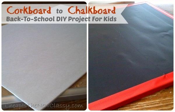 Corkboard To Chalkboard Project Back School Diy For Kids
