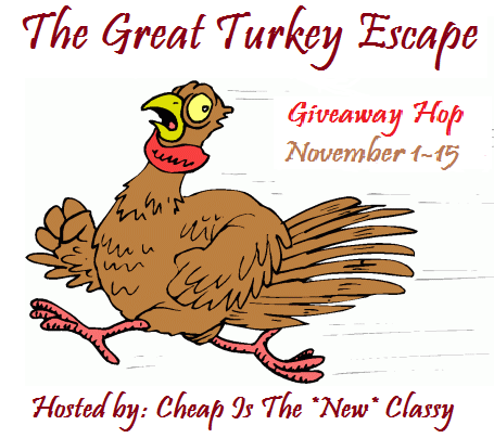 The Great Turkey Escape Giveaway Hop | Cheap Is The New Classy