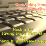 Writing Prompts for March #moreclassywriting