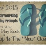 Writing Prompts for June #RockYourBlog