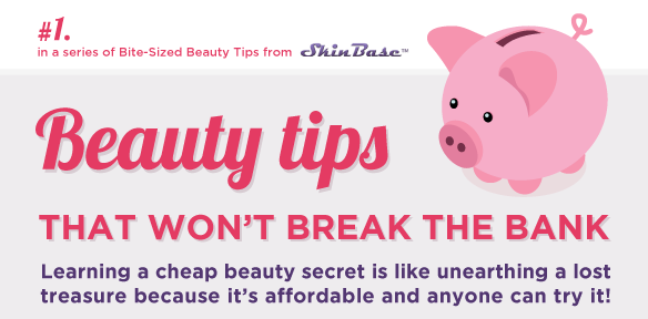 Skinbase Inforgraphic Beauty Tips That Won't Break The Bank