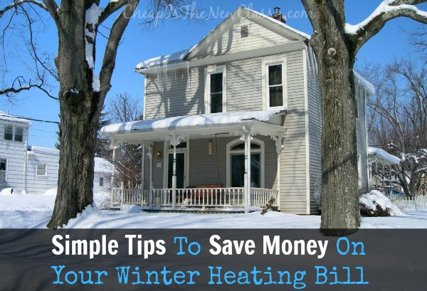 Simple Tips To Save Money On Heating This Winter