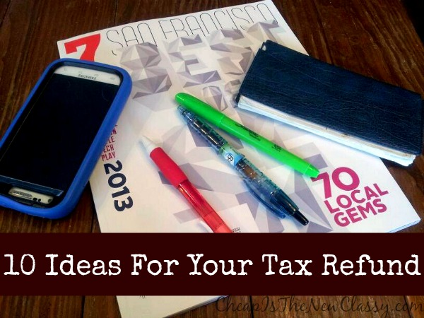 Ten Ideas on how best to spend your tax refund, including weekend getaways and smart phones with the cheapest wireless plans #shop #ad #cbias #FamilyMobile