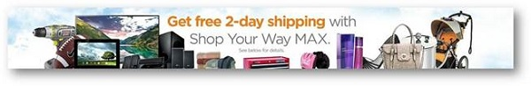 Enjoy free 2 day shipping at Sears and Kmart with Shop Your Way Max #ad
