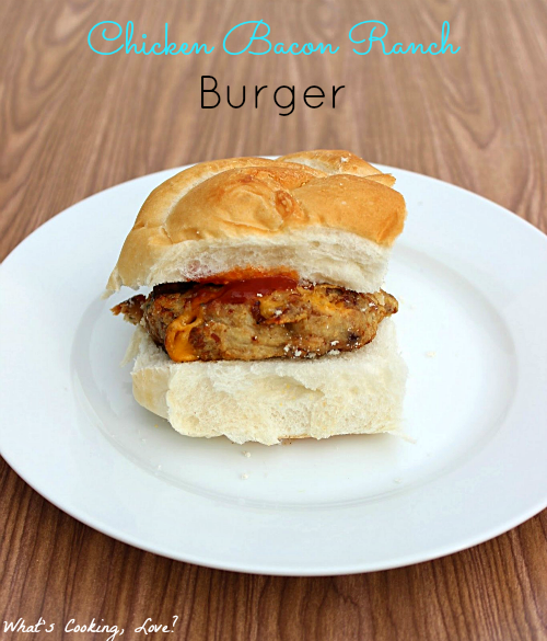 Chicken Bacon Ranch Burgers: 10 Best Hamburger Recipes for Labor Day, 4th of July and Hamburger Day | Cheap Is The New Classy
