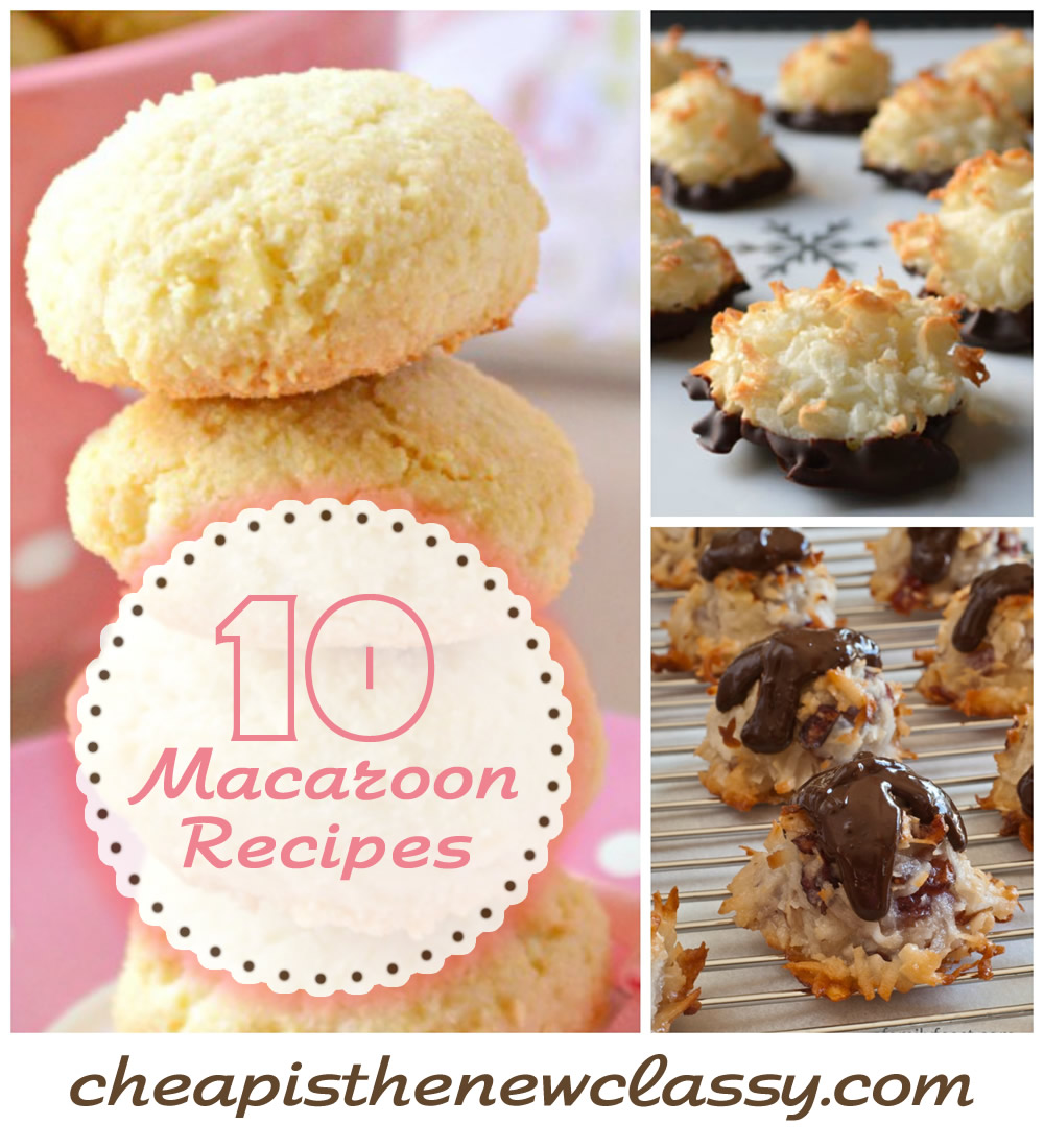 10 Macaroon Recipes for National Macaroon Day | Cheap Is The New Classy
