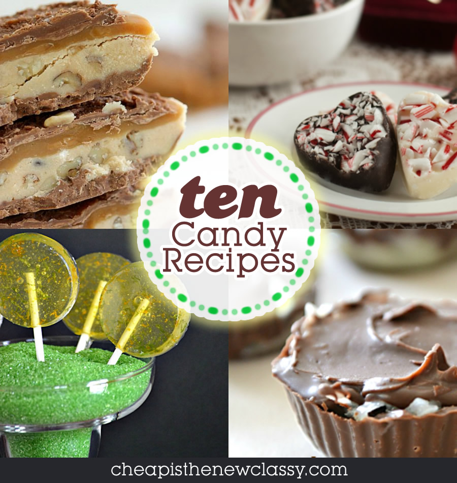 10 Homemade Candy Recipes To Satisfy Any Sweet Tooth | Cheap Is The New Classy