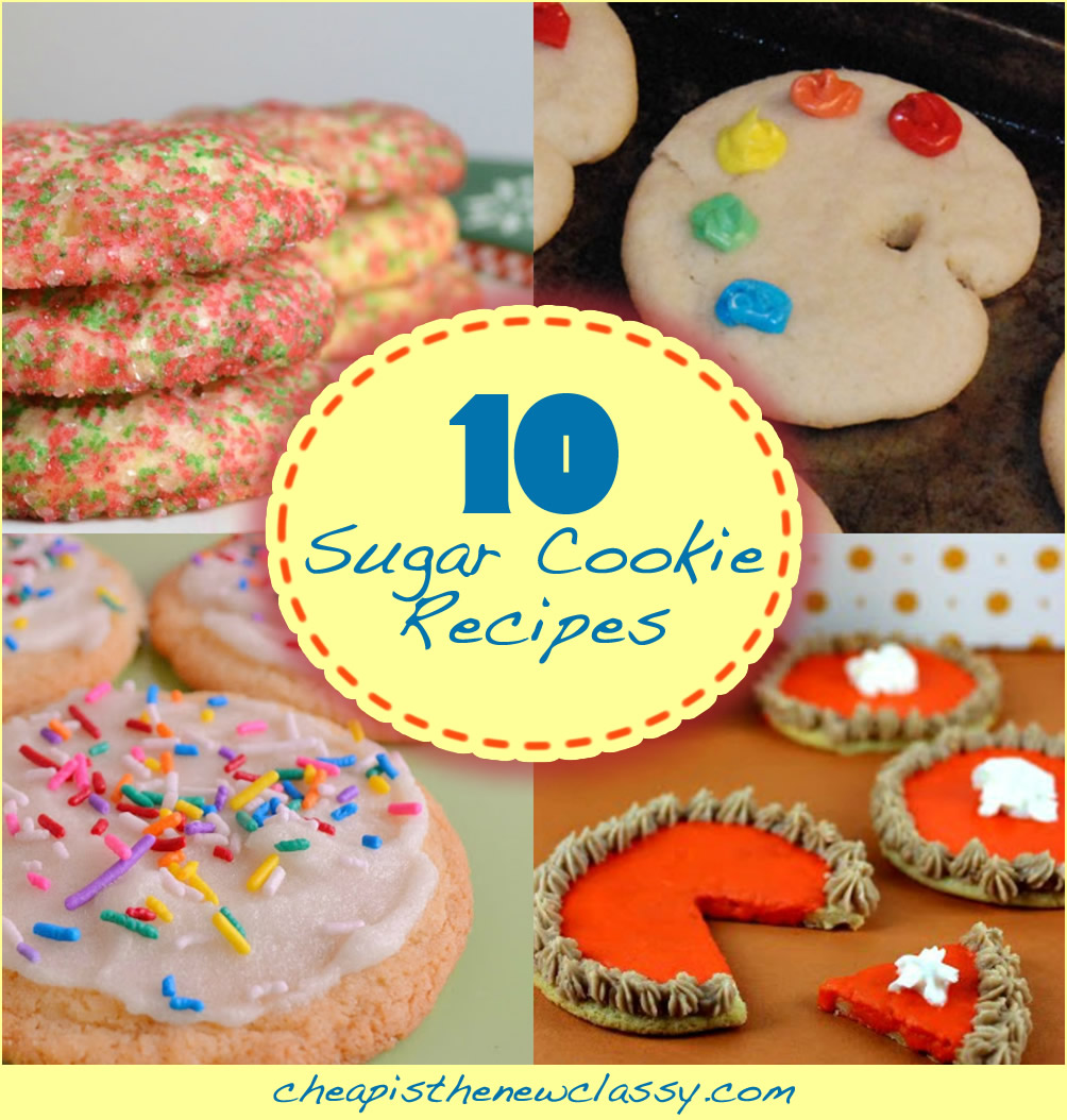 10 Yummy Sugar Cookie Recipes to celebrate National Sugar Cookie Day on July 9th | Cheap Is The New Classy