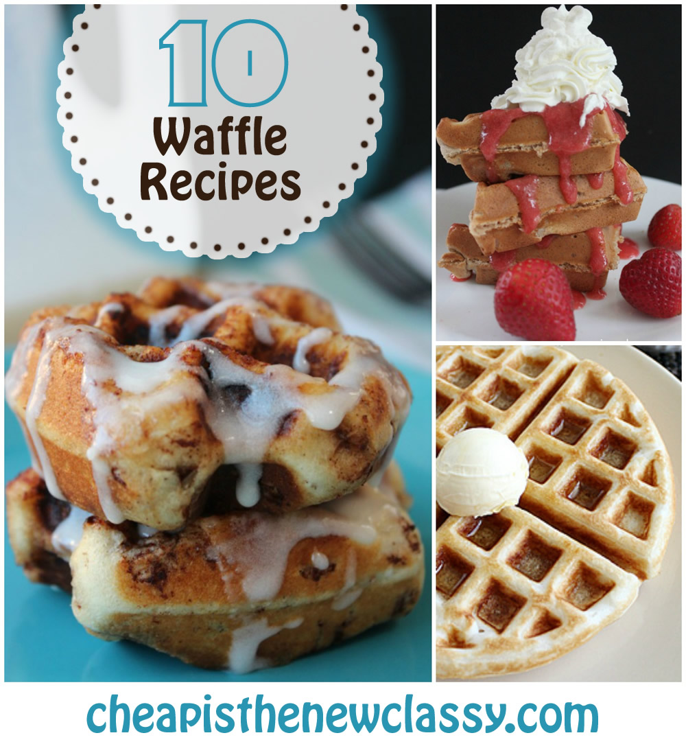 10 Insanely Good Waffle Recipes to celebrate National Waffle Day, Waffle Day and Waffle Iron Day | Cheap Is The New Classy