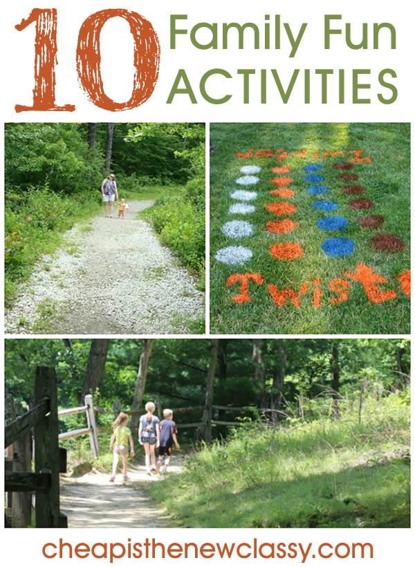 10 Family Fun Activities | Cheap Is The New Classy