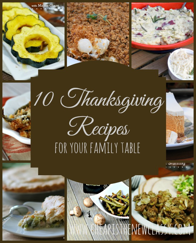 10 Thanksgiving Recipes For Your Family Table | Cheap Is The New Classy