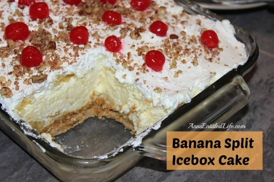 Banana Split Icebox Cake: The Best Dessert Recipes From Food Bloggers | Cheap Is The New Classy