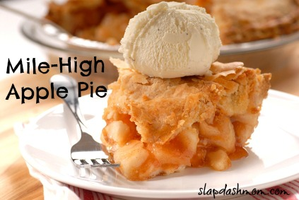 Mile-High Apple Pie: 10 Amazing Apple Pie Recipes | Cheap Is The New Classy