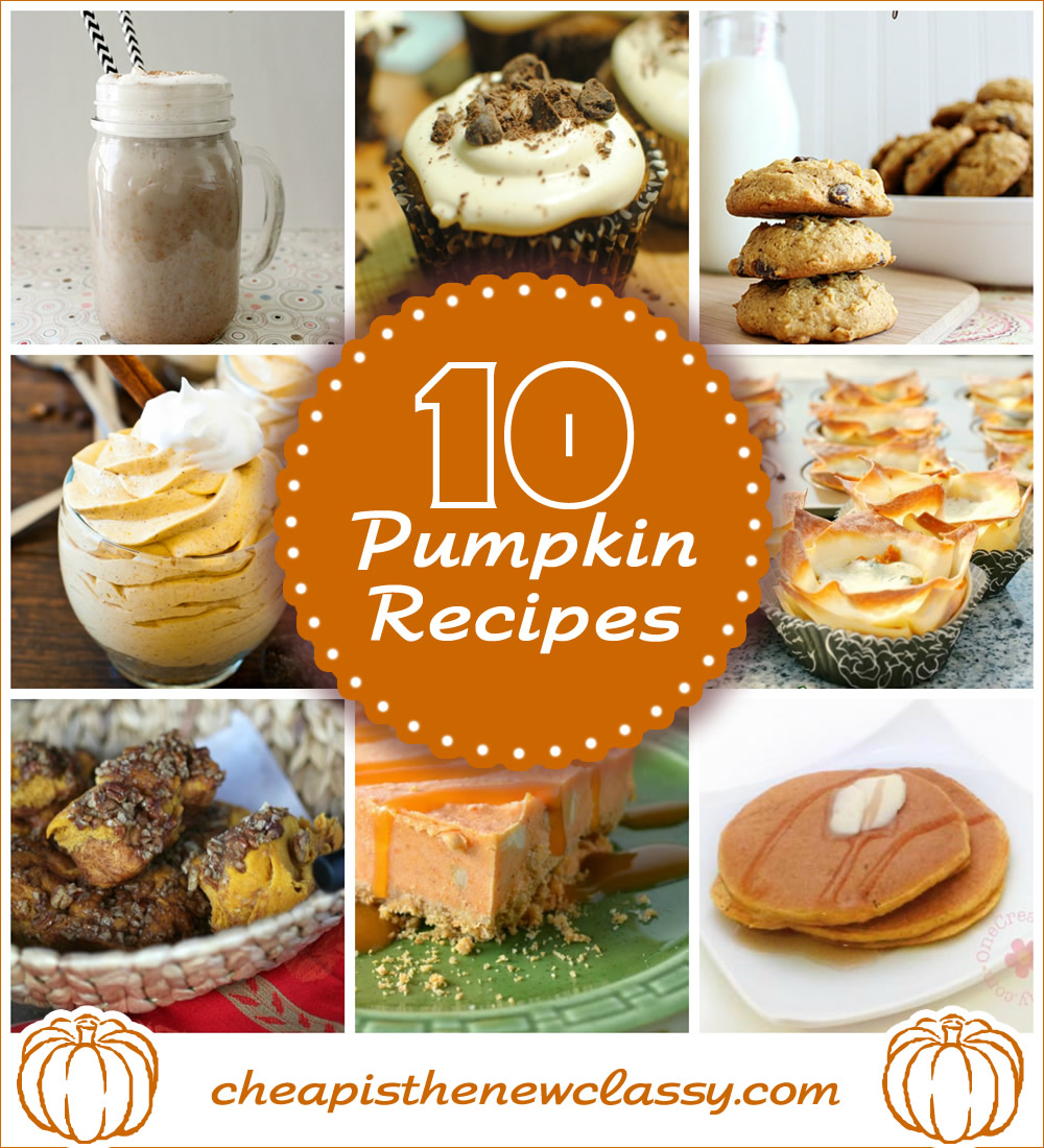 10 Tasty Pumpkin Recipes For Fall | Cheap Is The New Classy