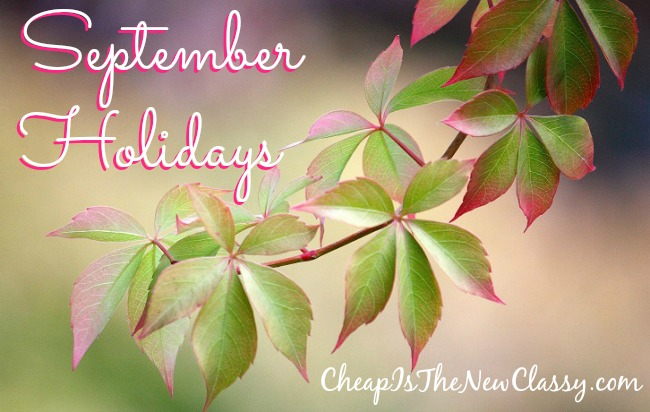 Plan your parties! From Labor Day to Ask A Stupid Question Day, here is a list of September holidays in 2014 to help you celebrate the entire month long.