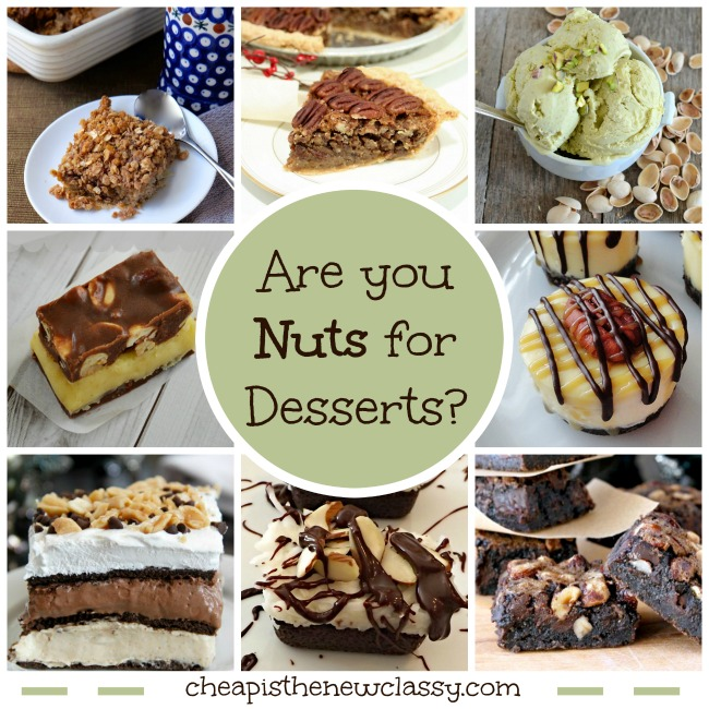 10 Desserts With Nuts Recipes For Those Nuts For Desserts | Cheap Is The New Classy