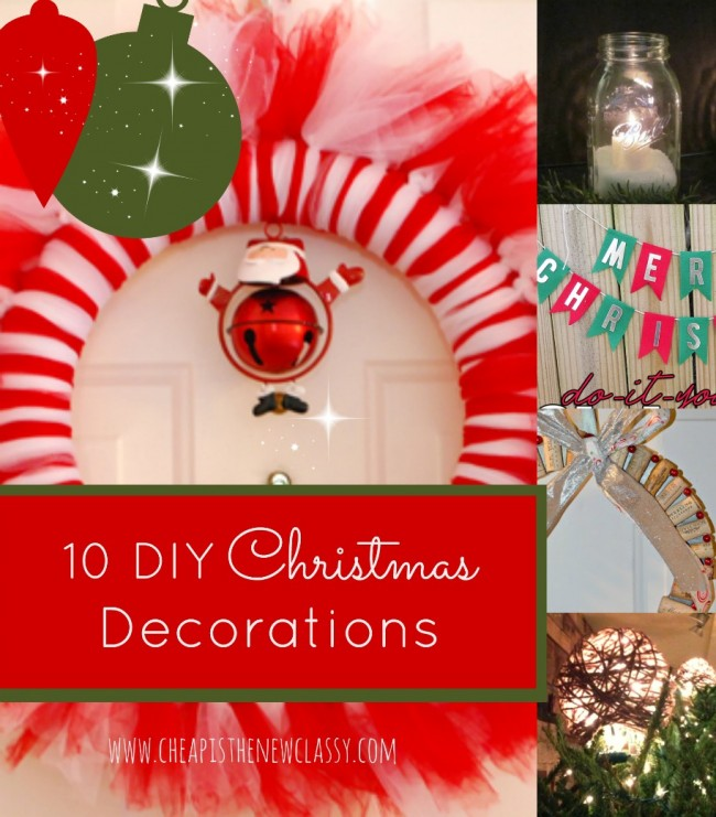 10 cute diy christmas decorations ideas - Cute Diy Christmas Decorations
