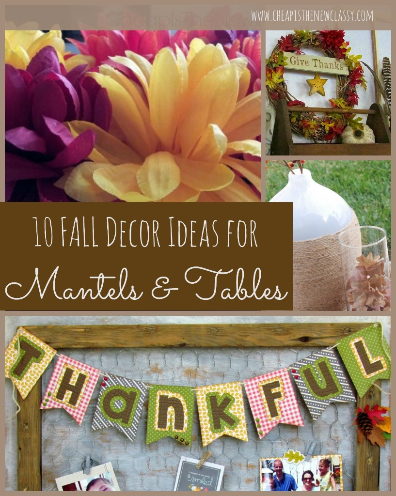 10 Fall Decorating Ideas For Tables And Mantels | Cheap Is The New Classy