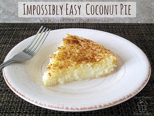 Impossibly Easy Coconut Pie: Thanksgiving Pie Recipes: 10 Yummy Alternatives To Pumpkin Pie