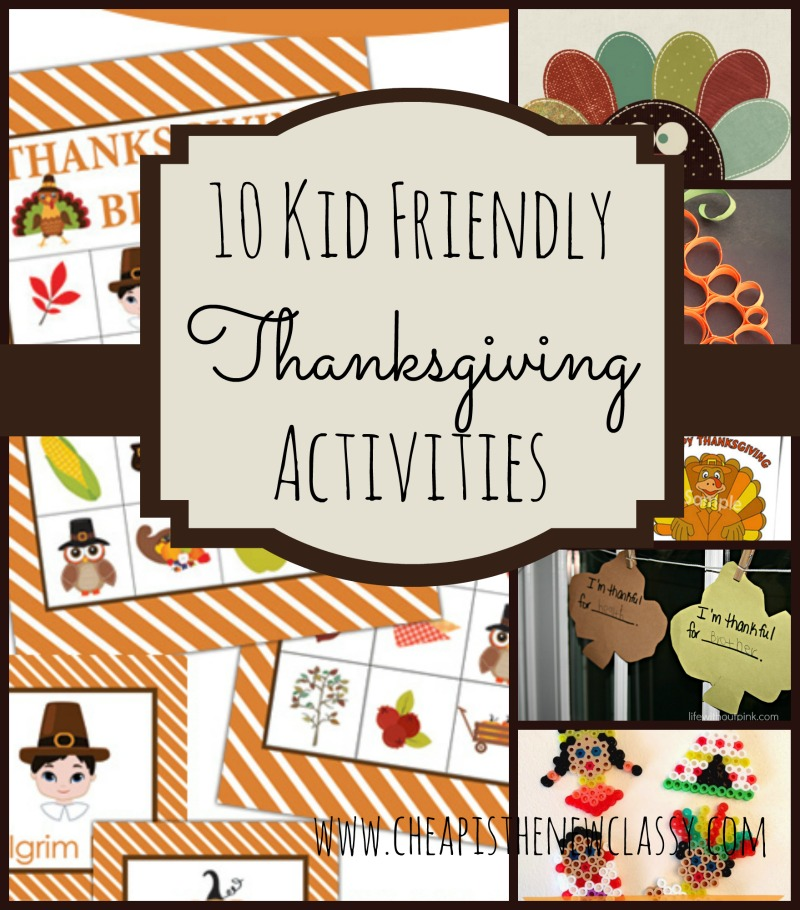 10 Kid Friendly Thanksgiving Activities | Cheap Is The New Classy