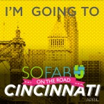 I am going to SoFabU On The Road in Cincinnati! #cbias #sponsored #SoFabUOTR