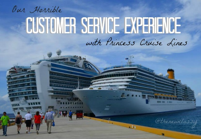 Our Horrible Customer Service Experience With Princess Cruises