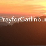 Gatlinburg Wildfires Information, Resources & How You Can Help
