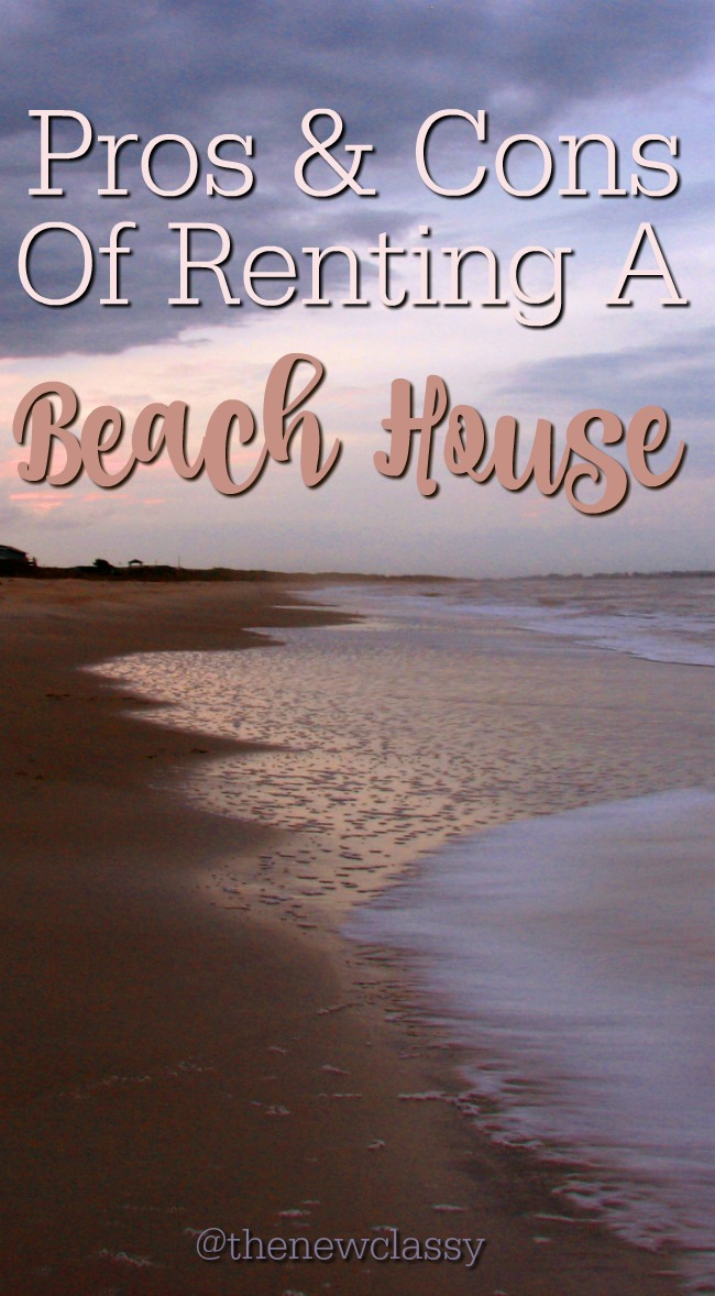 Pros & Cons Of Renting A Beach House