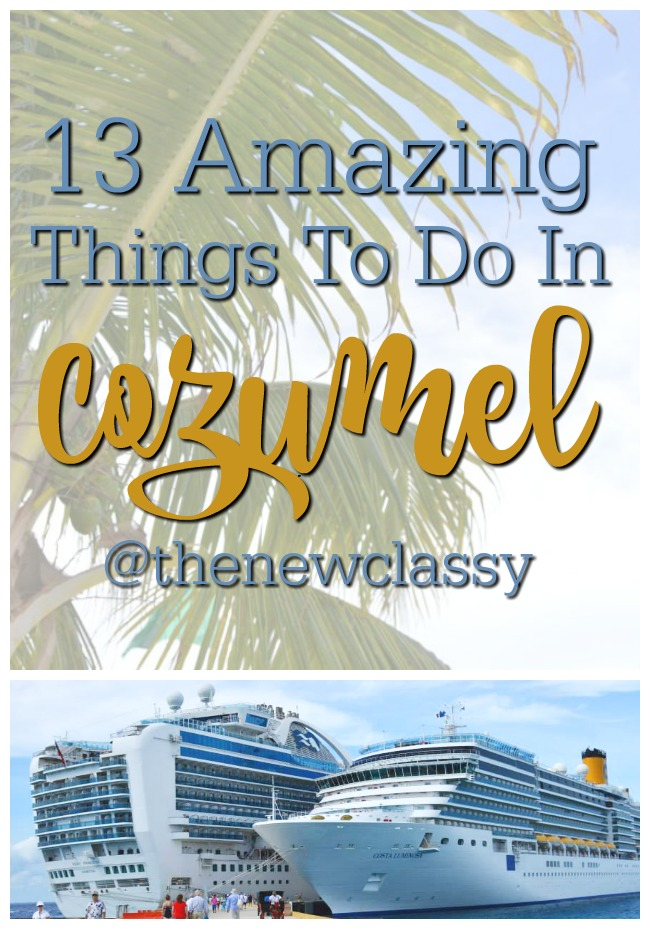13 Amazing Things To Do In Cozumel, Mexico