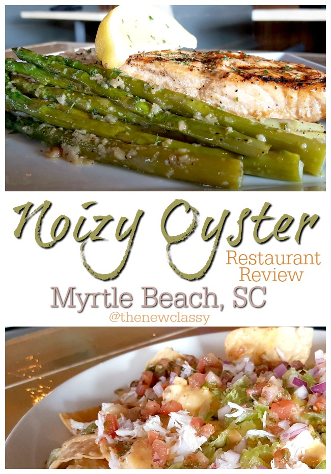 Noizy Oyster Saltwater Cafe & Raw Bar #sponsored #MyMyrtleBeach