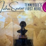 Tennessee's First Hero: John Sevier Opens In Sevierville