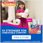 Save $0.50 on Scott ComfortPlus 12 ct. Big Roll at Family Dollar! #UnbeatableComfort
