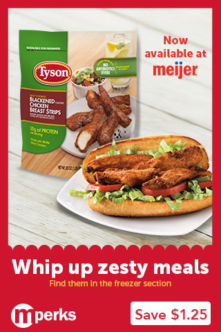 Save $1.25/1 Tyson Blackened Chicken Strips At Meijer